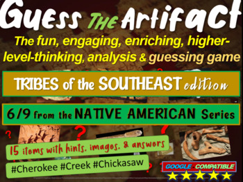 "Native Americans (Southeast) ""Guess the artifact"" game: PP"