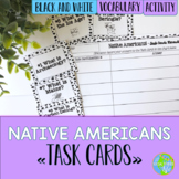 Native Americans Task Cards and Recording Sheet - Black and White