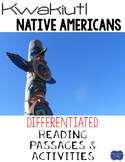 Kwakiutl Native Americans Differentiated Reading Passages & Questions