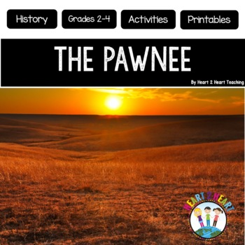 Native Americans - The Pawnee {Articles, Activities, Vocabulary, and Flip Book}