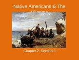 Native Americans, The Pilgrims, and the First Thanksgiving - PowerPoint
