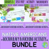 Native Americans Vocabulary Matching Activities BUNDLE