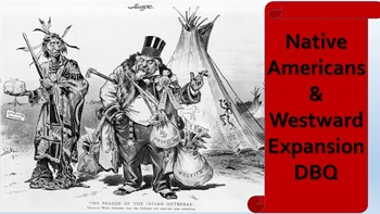 Native Americans & Westward Expansion Document Based Question