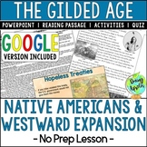 Native Americans; Westward Expansion; Gilded Age; Distance