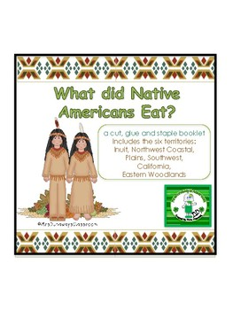 Native Americans:  What did they eat?