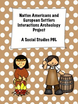Native Americans and European Settlers Interactions Archaeology Project