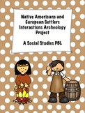 Native Americans and European Settlers Interactions Archae