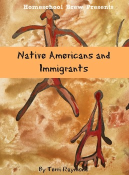 Native Americans and Immigrants (First Grade Social Scienc