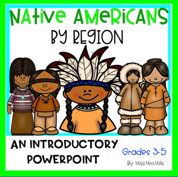 Native Americans by Region Introductory PowerPoint