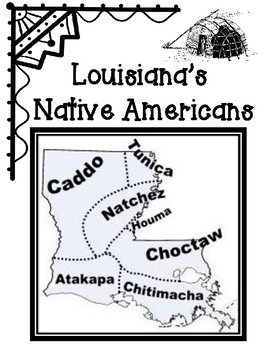 Native Americans of Louisiana Guiding Questions