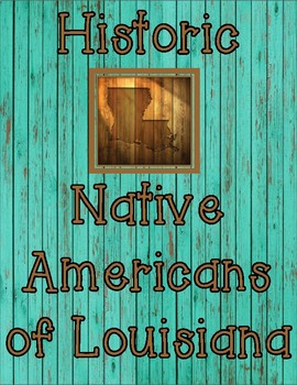 Native Americans of Louisiana Informational Article