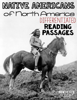 Native Americans of North America Differentiated Reading Passages & Questions