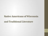Native Americans of Wisconsin & Traditional Literature (English)