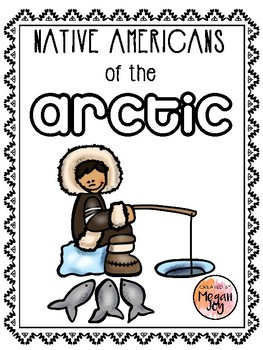 Native Americans of the Arctic Packet