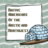 Native Americans of the Arctic and Northwest (distance lea