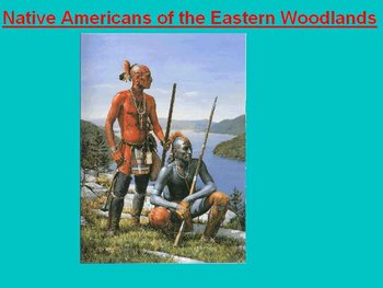 Native Americans of the Eastern Woodlands