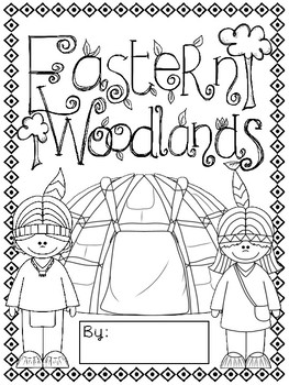 Native Americans of the Eastern Woodlands Packet