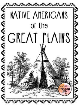 Native Americans of the Great Plains Packet