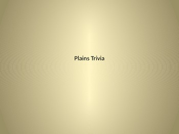 Native Americans of the Plains Trivia