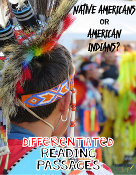 Native Americans or American Indians? Differentiated Reading Passages