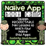 Native App Boot Camp - Projectable Lessons for iPad Basics!