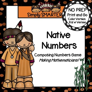 Native Numbers:  NO PREP Grab and Cover Composing Numbers Game