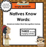 Natives Know Words:  SMARTBOARD Word Games