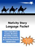 Nativity Language Pack * Reading, writing, comprehension *