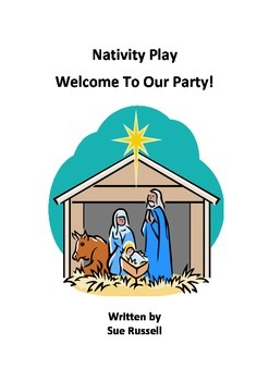 Nativity Play Welcome to Our Party