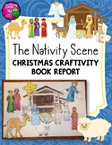 Nativity Scene Christmas Craftivity Book Report Bible Religious Education