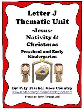 Letter J - Jesus - Nativity Thematic Unit