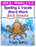 Nat'l Geographic REACH Spelling and Vocab Homework/Stations Gr 2-Unit 4-Week 1-2