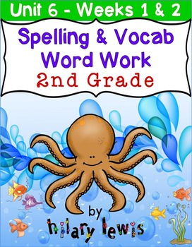 Nat'l Geographic REACH Spelling and Vocab Homework/Stations Gr 2-Unit 6-Week 1-2