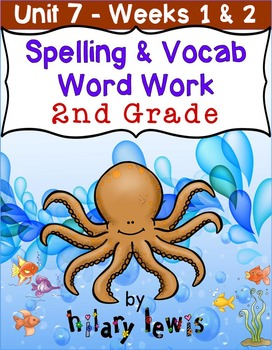 Nat'l Geographic REACH Spelling and Vocab Homework/Stations Gr 2-Unit 7-Week 1-2