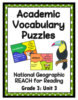 National Geographic Reach for Reading Academic Vocab Puzzles: Grade 3 - Unit 3