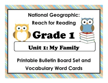 National Geographic Reach-Reading: Grade 1 - Unit 1 Bulletin Board & Vocab Cards