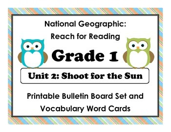 National Geographic Reach-Reading: Grade 1 - Unit 2 Bulletin Board & Vocab Cards