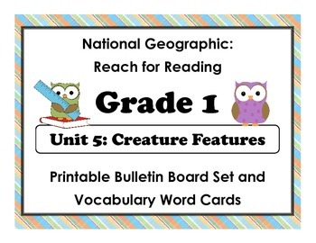 National Geographic Reach-Reading: Grade 1 - Unit 5 Bulletin Board & Vocab Cards