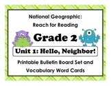 National Geographic Reach-Reading: Grade 2 - Unit 1 Bulletin Board & Vocab Cards