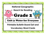 National Geographic Reach-Reading: Grade 2 - Unit 3 Bulletin Board & Vocab Cards