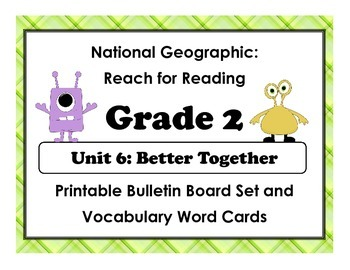 National Geographic Reach-Reading: Grade 2 - Unit 6 Bulletin Board & Vocab Cards