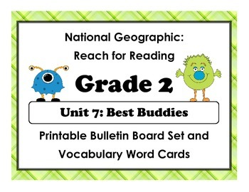 National Geographic Reach-Reading: Grade 2 - Unit 7 Bulletin Board & Vocab Cards