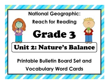 National Geographic Reach-Reading: Grade 3 - Unit 2 Bulletin Board & Vocab Cards