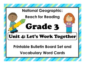 National Geographic Reach-Reading: Grade 3 - Unit 4 Bulletin Board & Vocab Cards