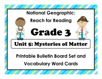 National Geographic Reach-Reading: Grade 3 - Unit 5 Bulletin Board & Vocab Cards