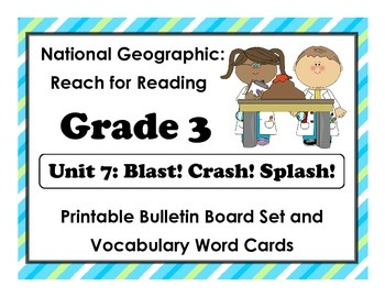 National Geographic Reach-Reading: Grade 3 - Unit 7 Bulletin Board & Vocab Cards