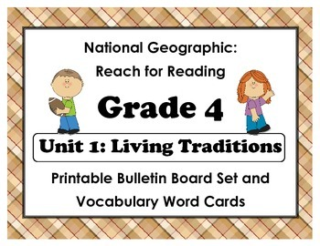 National Geographic Reach-Reading: Grade 4 - Unit 1 Bulletin Board & Vocab Cards
