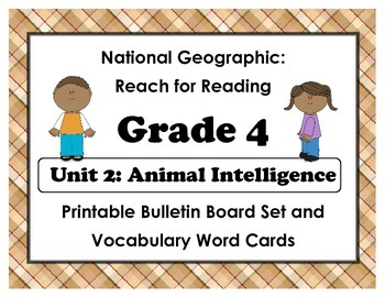 National Geographic Reach-Reading: Grade 4 - Unit 2 Bulletin Board & Vocab Cards