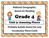 National Geographic Reach-Reading: Grade 4 - Unit 3 Bulletin Board & Vocab Cards