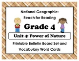 National Geographic Reach-Reading: Grade 4 - Unit 4 Bulletin Board & Vocab Cards